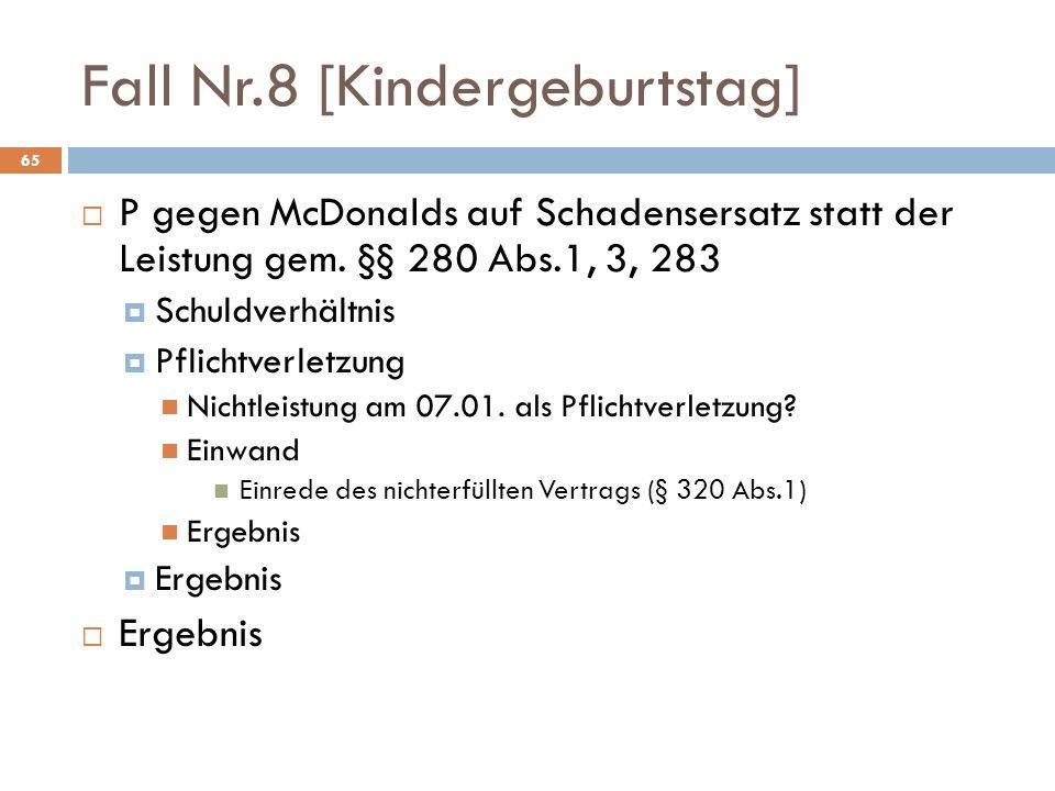 Fall Nr.8 [Kindergeburtstag]